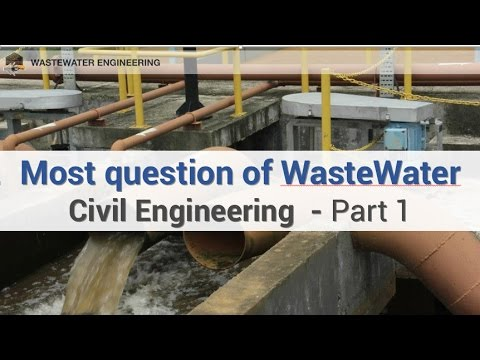 Most questions of Waste water in Civil Engineering P1