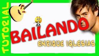 Como tocar BAILANDO de Enrique Iglesias en guitarra acustica cover (HD)