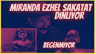 Miranda İzliyor & Eleştiriyor /  Ezhel Sakatat