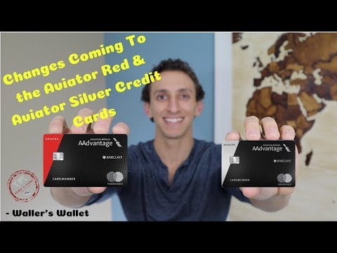 Barclay Aviator Red And Aviator Silver Credit Card Changes | Waller's Wallet