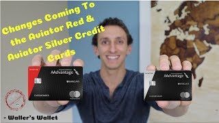 Barclay Aviator Red And Aviator Silver Credit Card Changes