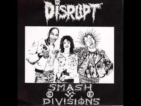 Disrupt - Smash Divisions (Full EP)