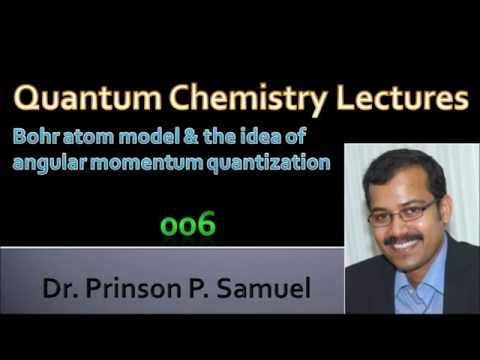 Bohr atom model & Angular momentum quantization_Quantum Chem