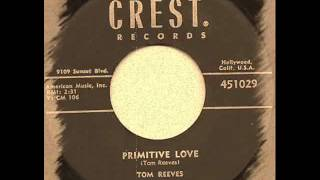 Tom Reeves -  Primitive Love