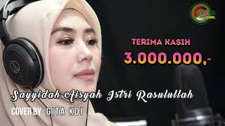 Download lagu SAYYIDAH AISYAH ISTRI RASULULLAH - COVER GITA KDI