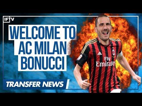 Leonardo Bonucci • AC Milan's New Defender • Serie A Transfer News