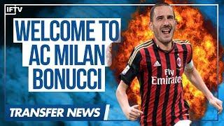 Video Leonardo Bonucci • AC Milan's New Defender • Serie A Transfer News download MP3, 3GP, MP4, WEBM, AVI, FLV Oktober 2017
