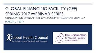 Global Financing Facility (GFF) Spring 2017 Webinar Series - Part 1