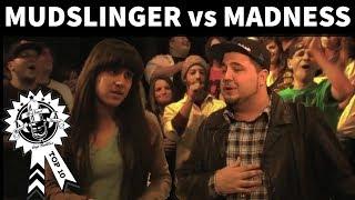 Madness vs Mudslinger - No Coast Battles