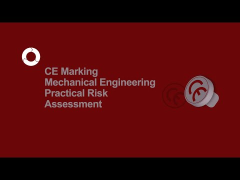 CE Marking Mechanical Engineering | Practical Risk Assessment | #3