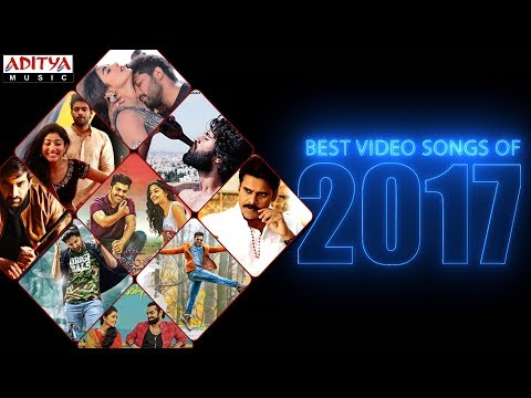 Telugu Best Video Songs of 2017 Jukebox