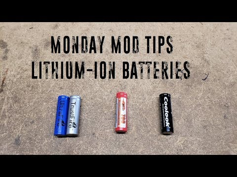 Monday Mod Tips - Lithium Ion Batteries