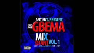 New age Gbema mix vol 1(by Dj Ant Flahn) Liberian party mix 2016
