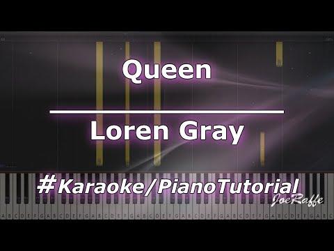Loren Gray - Queen KaraokePianoTutorialInstrumental