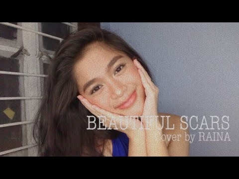 Beautiful Scars - Maximillian (Cover by RAINA)