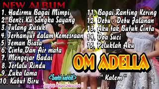 Download Lagu Dangdut Koplo Om Adella Terbaru 2020 Lagu Paling Ambyar | DJ Koplo mp3