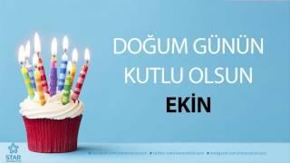 Download İyi ki Doğdun EKİN - İsme Özel Doğum Günü Şarkısı MP3 song and Music Video