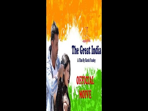 The Great India Offcial Movie | Independence Day,News Short Films | Kinjal,Harsh Pandey,Short Movie