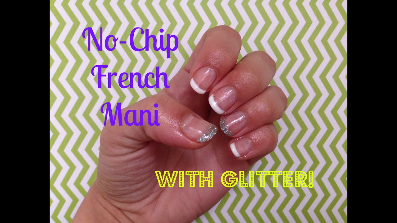 No-Chip French Mani with GLITTER! - YouTube