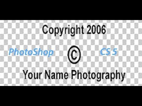 Create Copyright Photos In Photoshop Cs5 Youtube