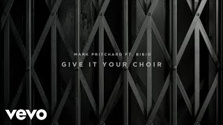 Mark Pritchard - Give It Your Choir