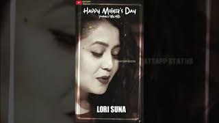 Mother's Day Special - LORI SUNA - Tony Kakkar, Neha_Kakkar