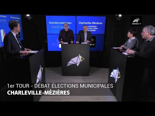 1er TOUR - DÉBAT ÉLECTIONS MUNICIPALES - CHARLEVILLE-MÉZIÈRES