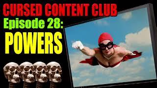Cursed Content Club #28: Powers (A PlayStation Original)