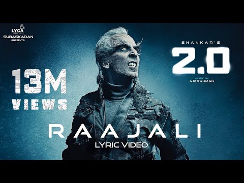 Raajali (Lyric Video) - 2.0 [Tamil] | Rajinikanth, Akshay Kumar | A R Rahman | Shankar Mp3