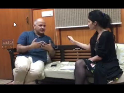 Manish Sisodia Latest Interview to First Post