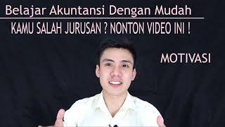 Belajar Akuntansi Dengan Mudah - Kamu Salah Jurusan ? NONTON VIDEO INI !!