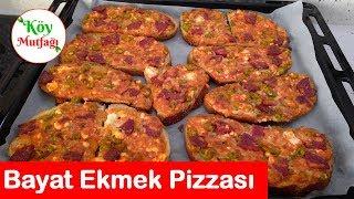 Ekmek Pizzası Nasıl Yapılır ? (Bayat Ekmekleri Değerlendirin) | Köy Mutfağı