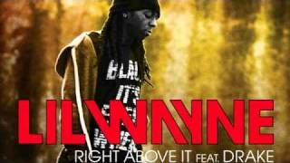 Repeat youtube video Lil Wayne - Right Above It feat. Drake (Lyrics)
