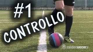 Calcio - controllo e guida del pallone - fondamentale #1
