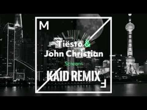 Tiësto & John Christian - Scream ( KAID Festival trap remix )