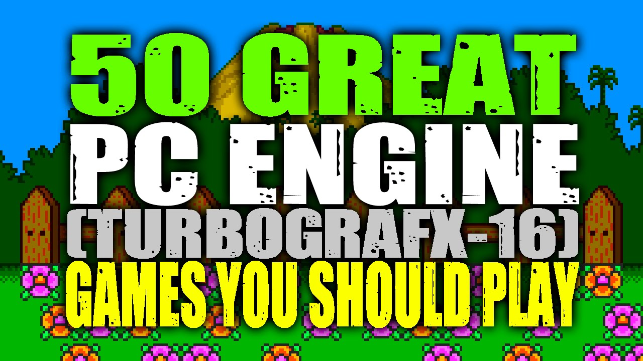 50 Great PC Engine / TurboGrafx-16 Games You Should Play