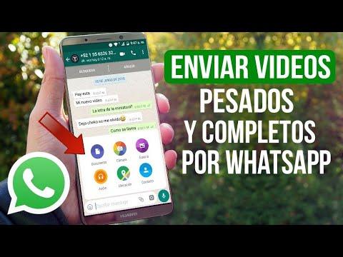 Como Enviar Videos Pesados Por Whatsapp (Completos) Sin Root Solución Fácil 2021
