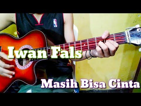 ( Kunci Gitar ) Iwan Fals- Masih Bisa Cinta