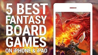 5 BEST FANTASY BOARD GAMES ON iPHONE AND iPAD