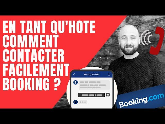 Comment envoyer facilement un message au support de Booking.com ?