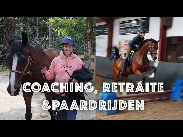 Coaching & retraite met paardrijden | Dokter Juriaan | Sanny zoekt Geluk