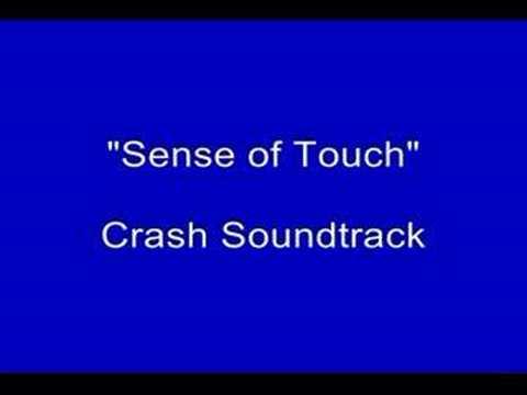 Crash Soundtrack-Sense of Touch