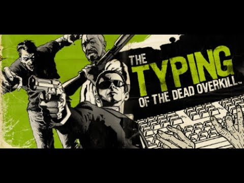 The Typing of The Dead Overkill - Walkthrough - Naked Terror |