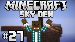 Minecraft - Sky Den - Ciupercute ! [Ep.27]