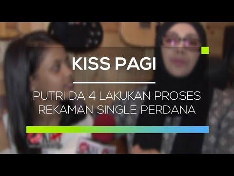 Putri DA 4 Lakukan Proses Rekaman Single Perdana - Kiss Pagi