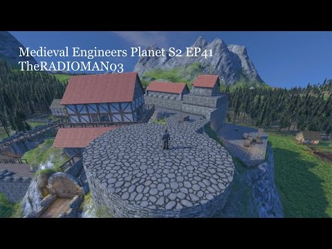 """Medieval Engineers Planet S2 EP41 """"Going UP"""""""