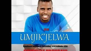 MJIK'JELWA - BUPHELILE UBUNGANI ALBUM MIX
