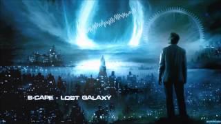 S-cape - Lost Galaxy [HQ Original]