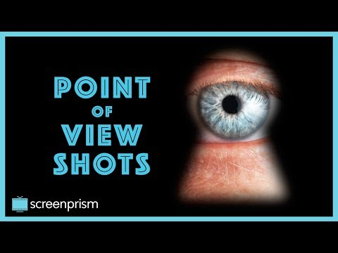 The Four Best Reasons to Use POV Shots