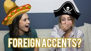 The (BUTCHERED) Accent Challenge